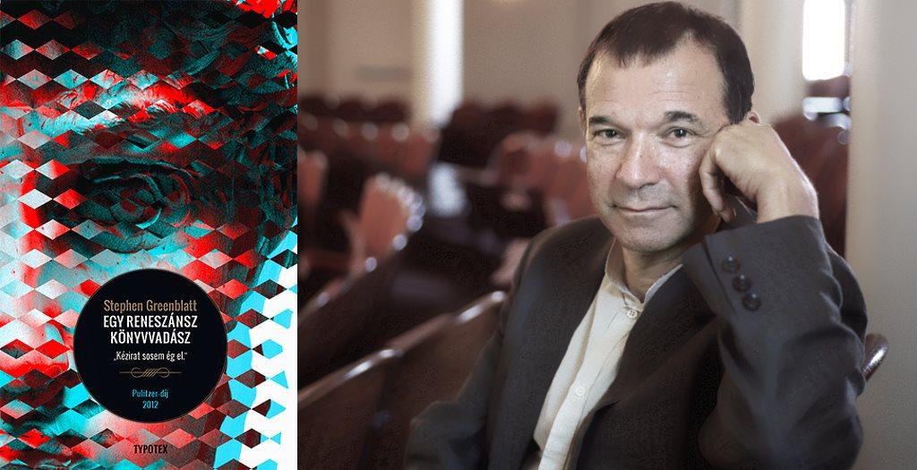Stephen Greenblatt: Egy reneszánsz könyvvadász