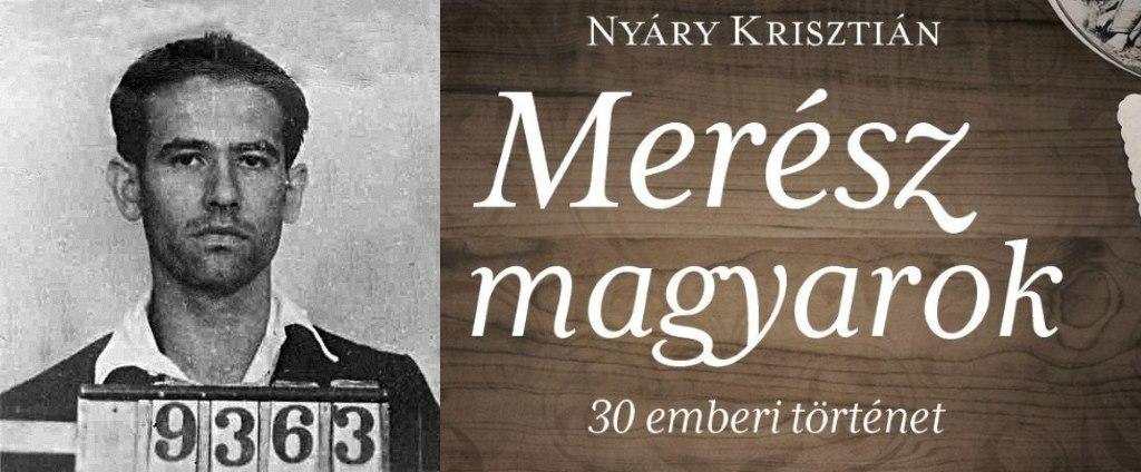 nyáry krisztián merész magyarok
