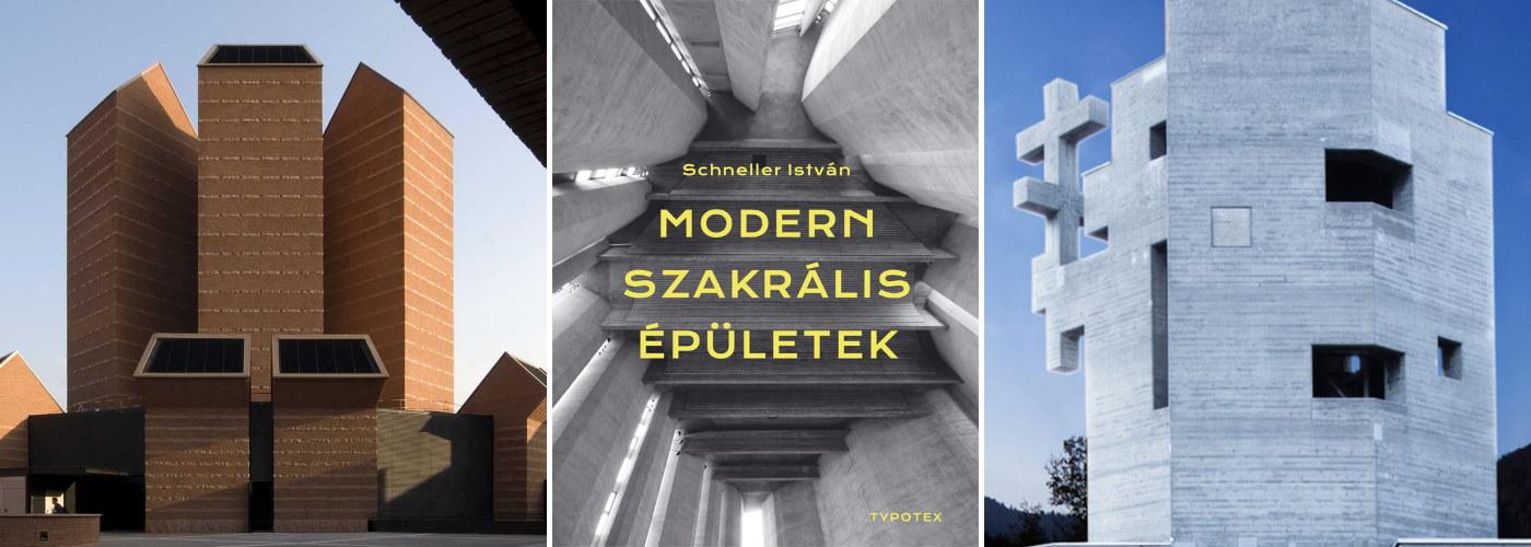 schneller istván modern szakrális épületek typotex